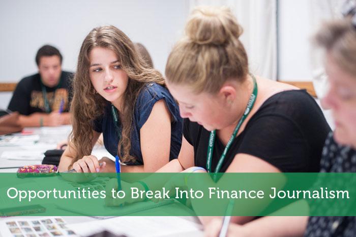 Opportunities to Break Into Finance Journalism