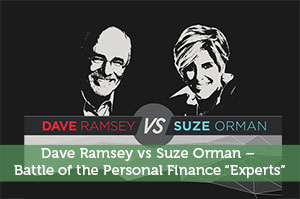 "Dave Ramsey vs Suze Orman – Battle of the Personal Finance ""Experts"""