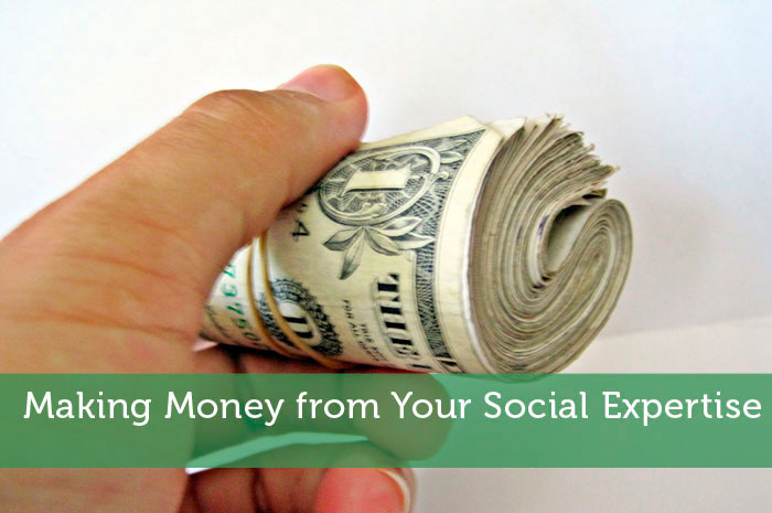 Making Money from Your Social Expertise