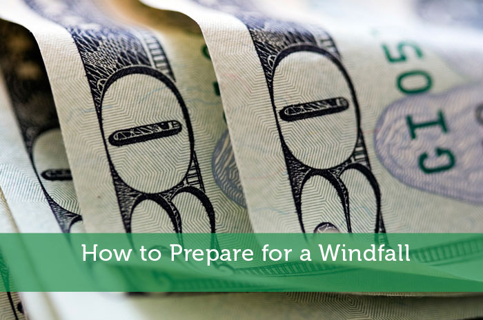 How to Prepare for a Windfall - Modest Money