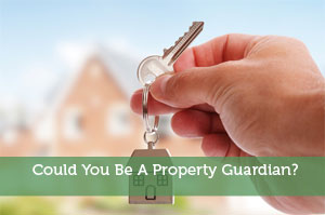 Could You Be A Property Guardian?