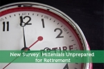 New Survey: Millenials Unprepared for Retirement