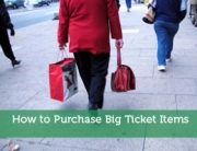 How to Purchase Big Ticket Items