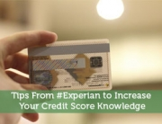 Tips From #Experian to Increase Your Credit Score Knowledge