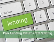 Peer Lending Returns Still Sizzling