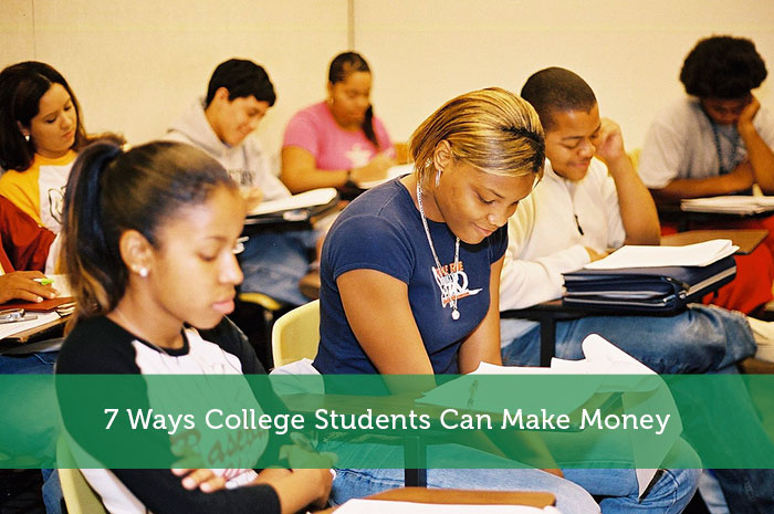 7 Ways College Students Can Make Money