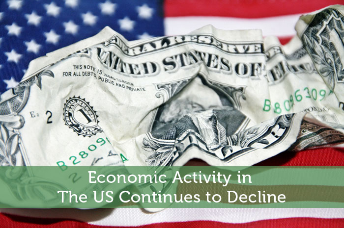 Economic Activity in The US Continues To Decline