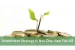 Investment Strategy is Not One-Size-Fits-All