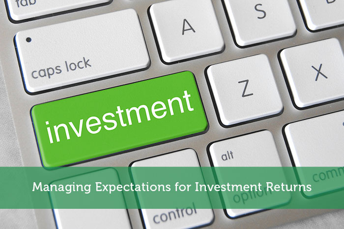 Managing Expectations for Investment Returns