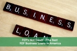 P2P's Not Dead! - The Best P2P Business Loans in America