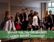 Should You Pay Off Student Loans Before Investing?