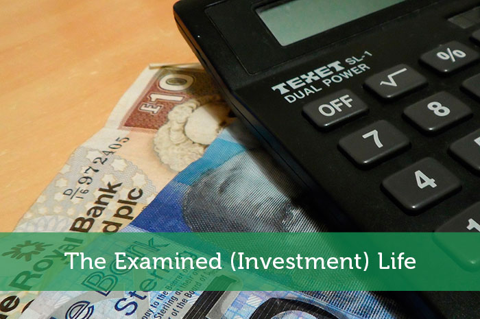 The Examined (Investment) Life