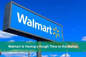 Josh Rodriguez-by-Walmart Is Having a Rough Time in the Market WMT