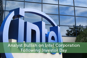Analyst Bullish on Intel Corporation Following Investor Day