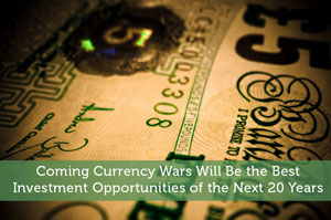 Adam-by-Coming Currency Wars Will Be the Best Investment Opportunities of the Next 20 Years