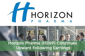Horizon Pharma (HZNP) Continues Upward Following Earnings