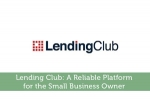 Lending Club: A Reliable Platform for the Small Business Owner