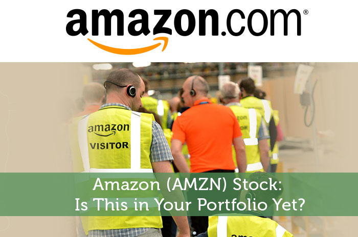 Amazon (AMZN) Stock: Is This in Your Portfolio Yet?