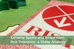 Extreme Sports and Investment Risk Tolerance: a Shaky Analogy