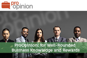 ProOpinion: for Well-Rounded Business Knowledge and Rewards