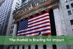The Market is Bracing for Impact