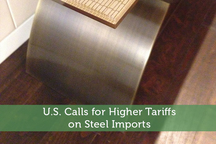 U.S. Calls for Higher Tariffs on Steel Imports