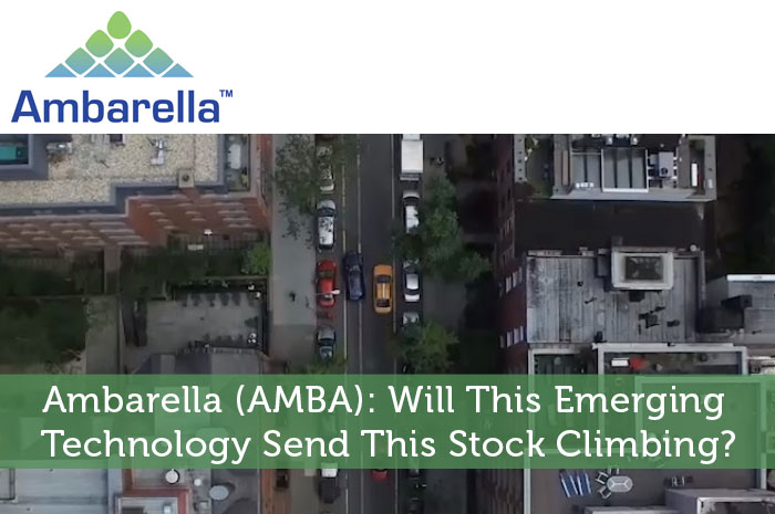 Ambarella (AMBA): Will This Emerging Technology Send This ...