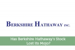 Has Berkshire Hathaway's Stock (BERK.A) Lost its Mojo?