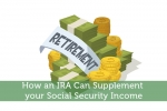 How an IRA Can Supplement your Social Security Income