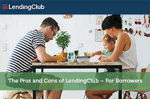 Andrew Black-by-The Pros and Cons of LendingClub – For Borrowers