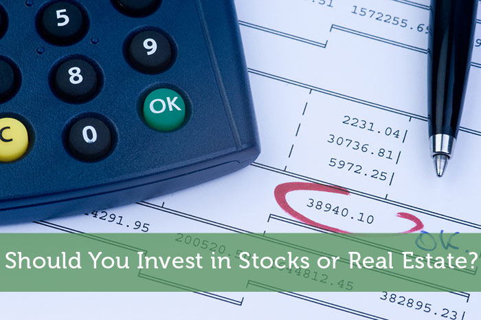 Should You Invest in Stocks or Real Estate?