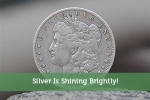 Silver Is Shining Brightly!