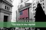 Tail Risk in the Market