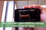 Why The Dow Jones Industrial Average (DJI) is Falling Today