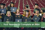 Four Reasons to Complete an MBA