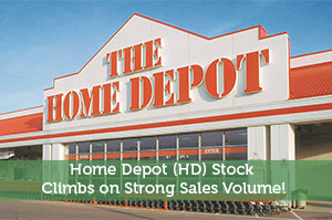 Home Depot (HD) Stock Climbs on Strong Sales Volume!