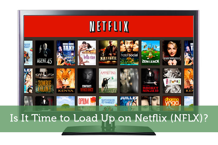 Is It Time to Load Up on Netflix (NFLX)?