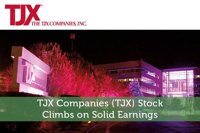 TJX Companies (TJX) Stock Climbs on Solid Earnings