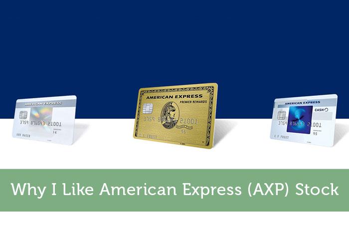 Why I Like American Express (AXP) Stock