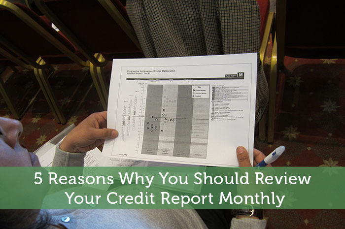 5 Reasons Why You Should Review Your Credit Report Monthly