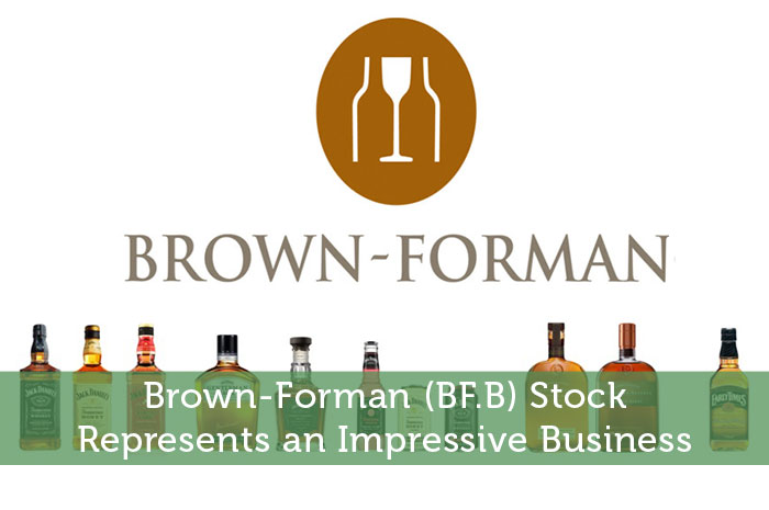 Brown-Forman (BF.B) Stock Represents an Impressive Business
