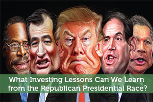 What Investing Lessons Can We Learn from the Republican Presidential Race?