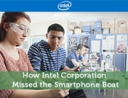 How Intel Corporation Missed the Smartphone Boat