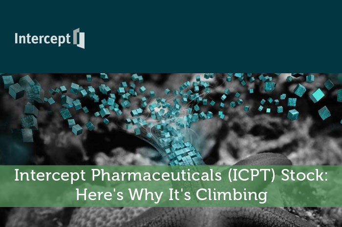 Intercept Pharmaceuticals (ICPT) Stock: Here's Why It's Climbing