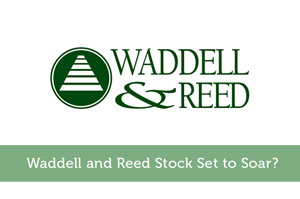 James Pollard-by-Waddell and Reed Stock Set to Soar?