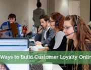 5 Ways to Build Customer Loyalty Online