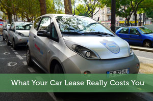 What Your Car Lease Really Costs You