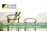ACADIA Pharmaceuticals (ACAD) Stock: Gaining on NUPLAZID Launch