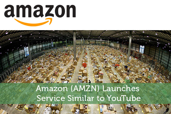 Amazon (AMZN) Launches Service Similar to YouTube