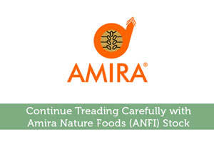 Steve Jones-by-Continue Treading Carefully with Amira Nature Foods (ANFI) Stock